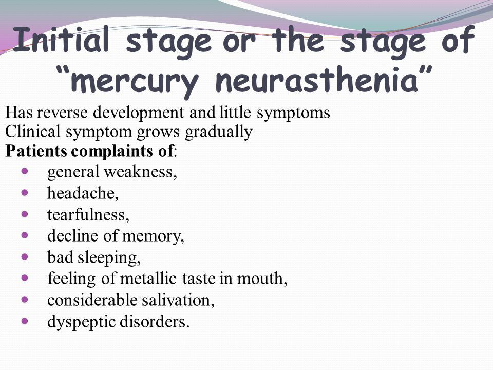 Initial stage or the stage of mercury neurasthenia
