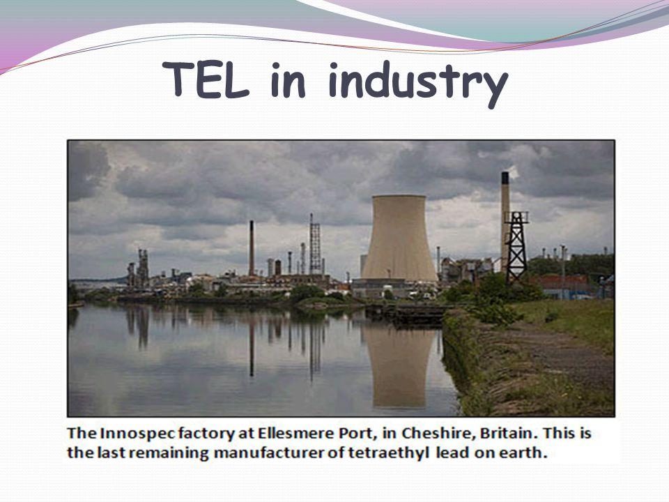 TEL in industry