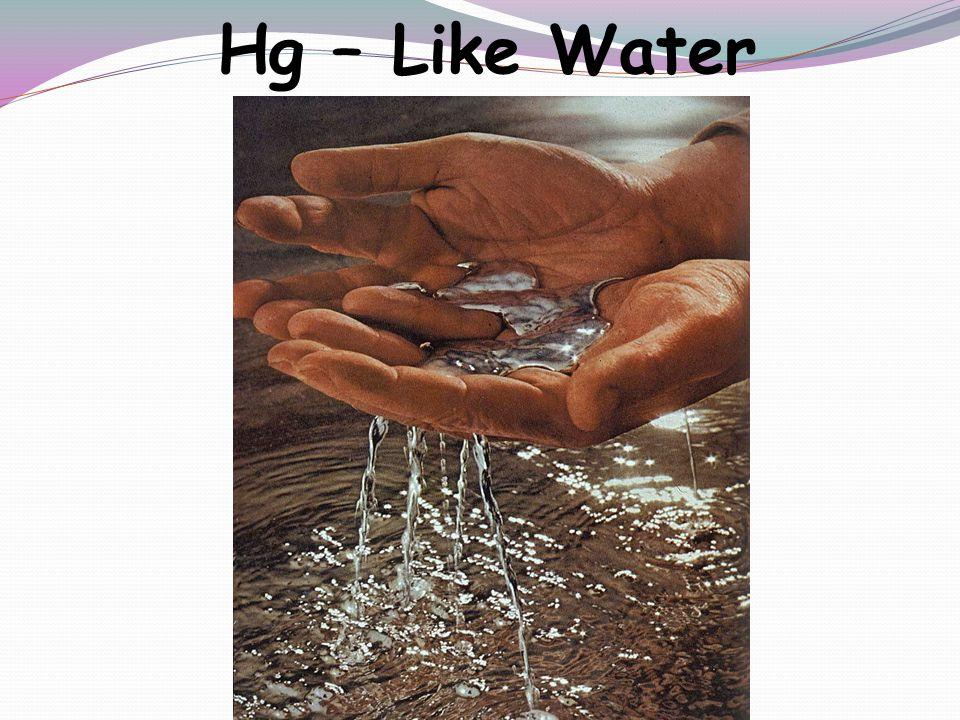 Hg – Like Water