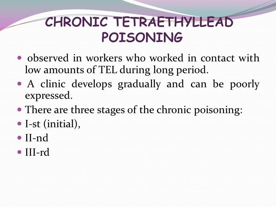CHRONIC TETRAETHYLLEAD POISONING