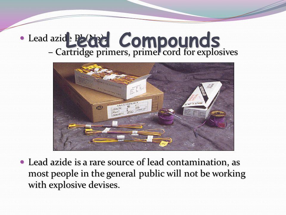 Lead Compounds Lead azide Pb(N3)2
