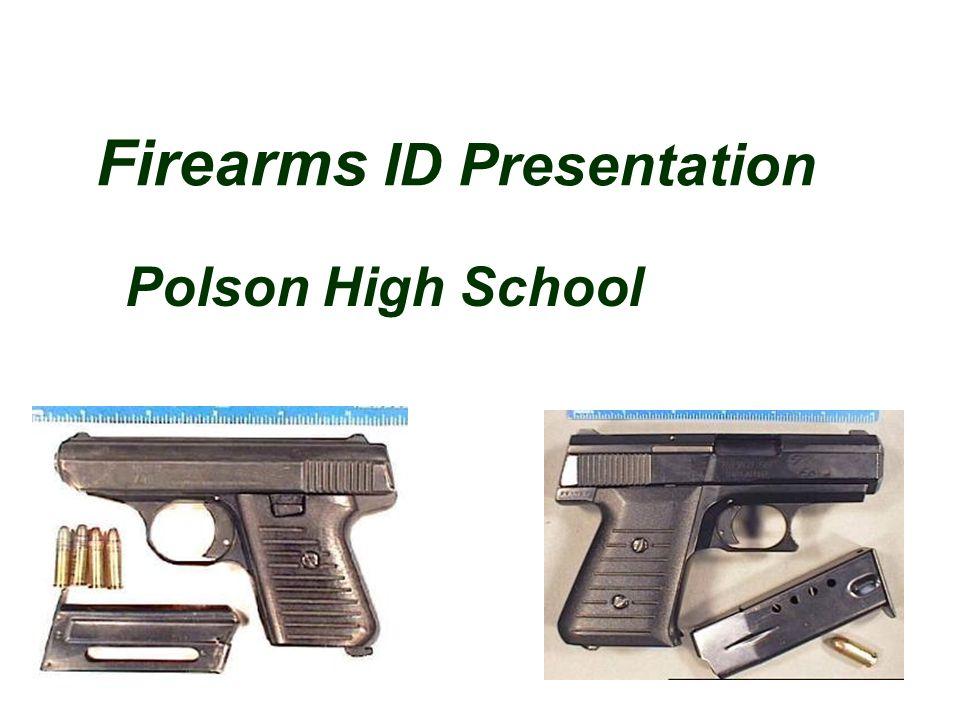 Firearms ID Presentation