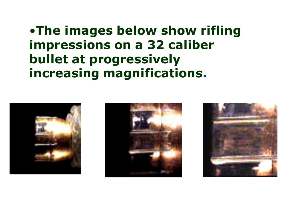 The images below show rifling impressions on a 32 caliber bullet at progressively increasing magnifications.