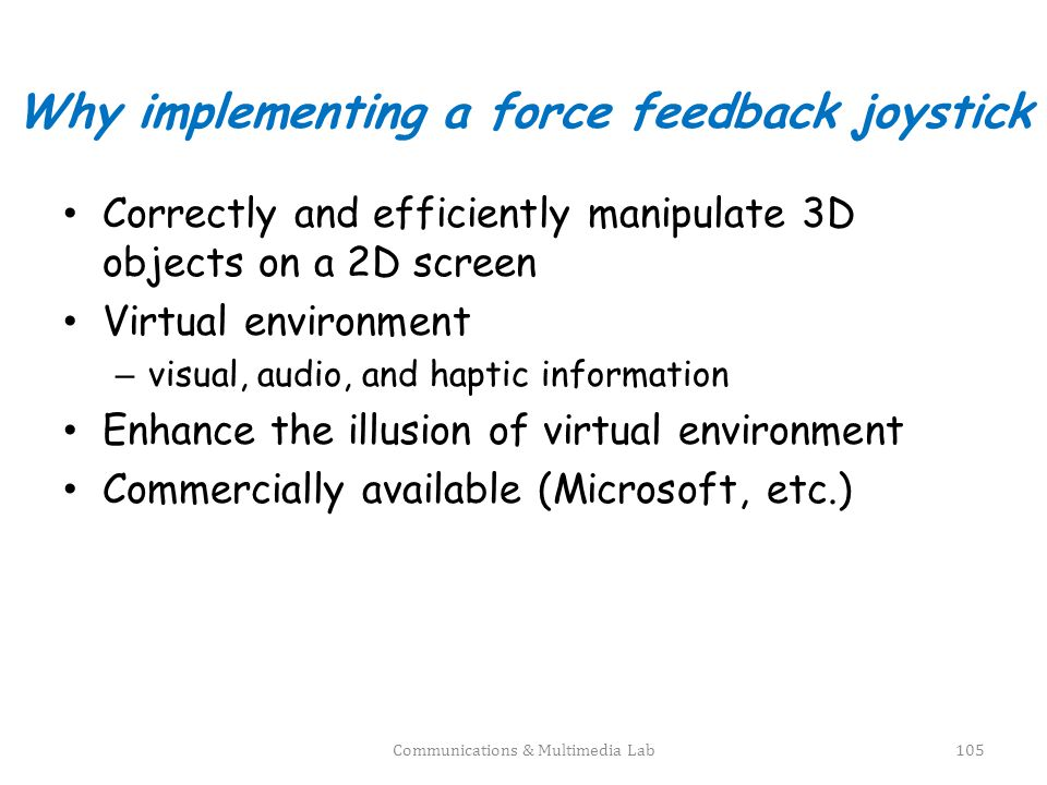 Why implementing a force feedback joystick