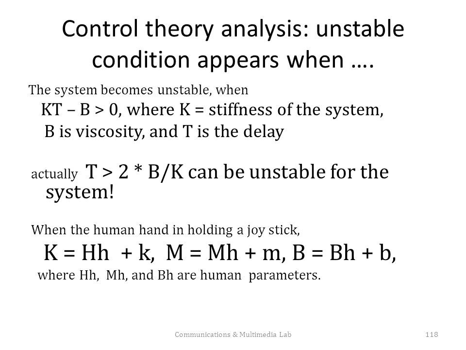 Control theory analysis: unstable condition appears when ….