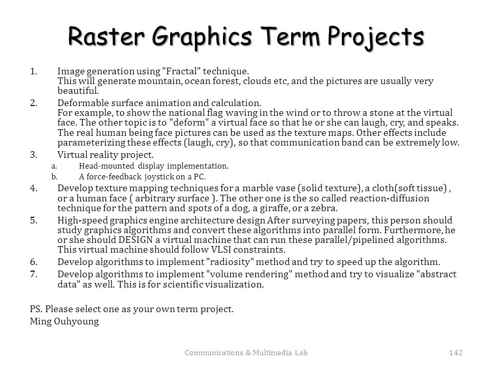 Raster Graphics Term Projects