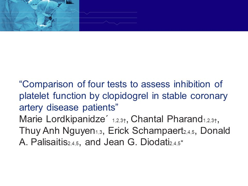 Comparison of four tests to assess inhibition of platelet function by clopidogrel in stable coronary artery disease patients