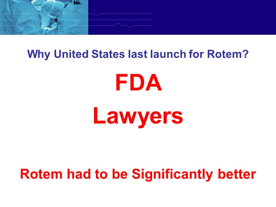 Why United States last launch for Rotem