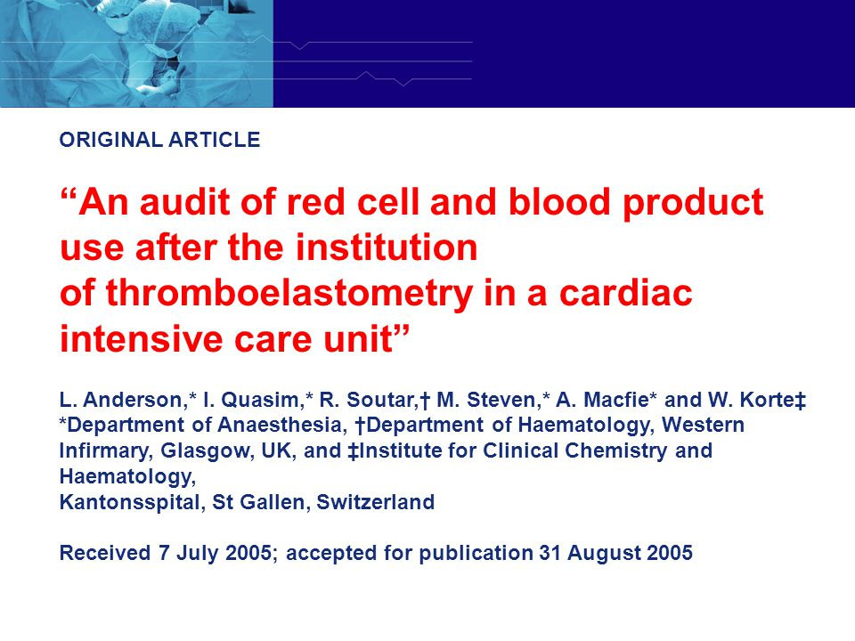 An audit of red cell and blood product use after the institution