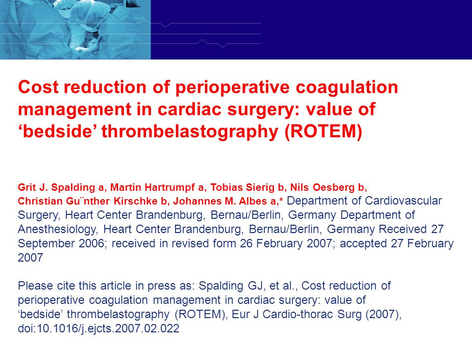Cost reduction of perioperative coagulation management in cardiac surgery: value of 'bedside' thrombelastography (ROTEM)