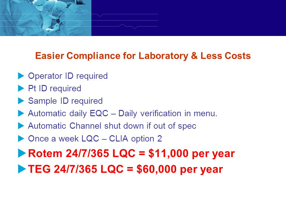 Easier Compliance for Laboratory & Less Costs