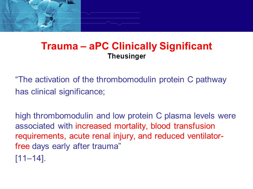 Trauma – aPC Clinically Significant Theusinger