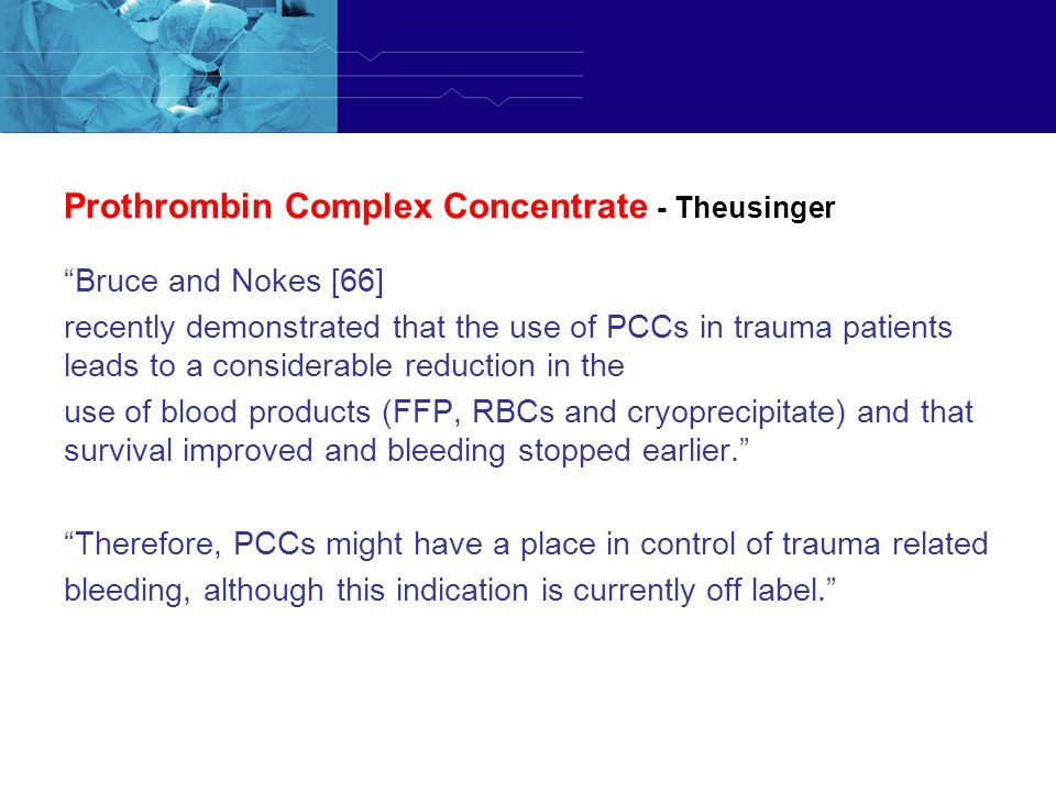 Prothrombin Complex Concentrate - Theusinger