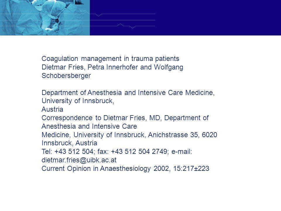 Coagulation management in trauma patients