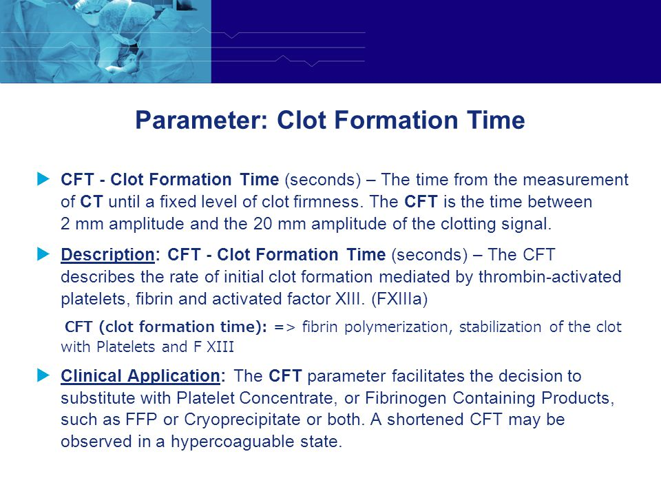 Parameter: Clot Formation Time