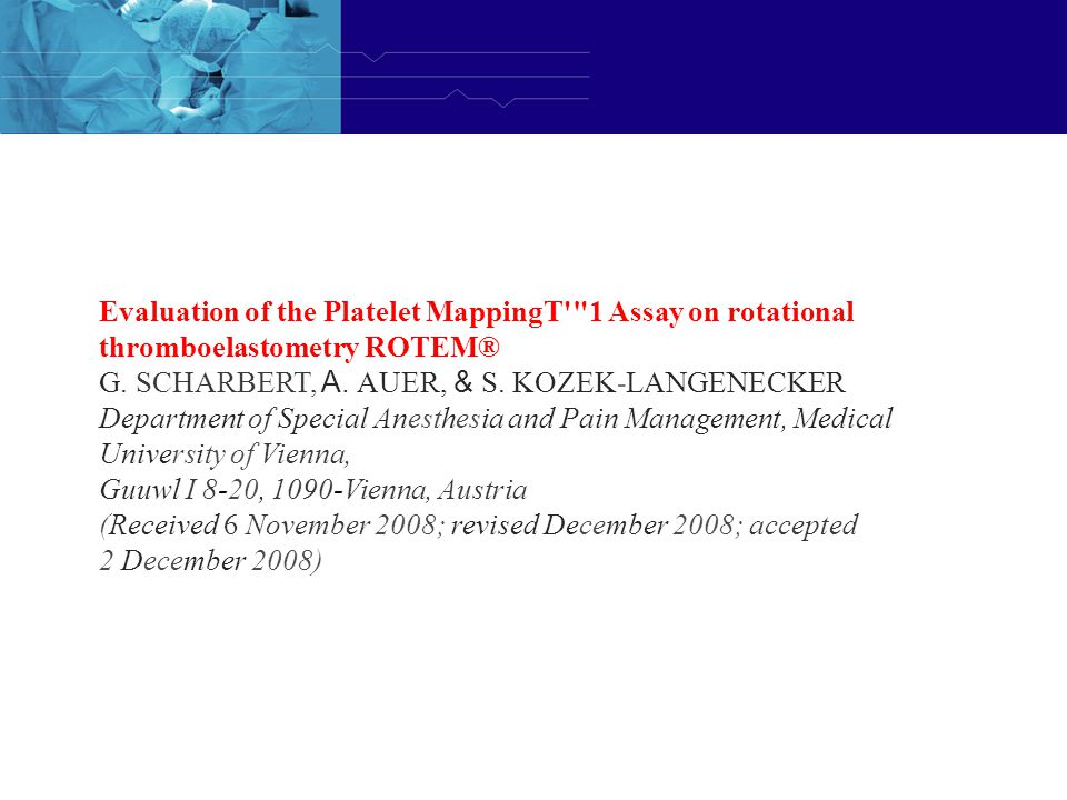 Evaluation of the Platelet MappingT 1 Assay on rotational