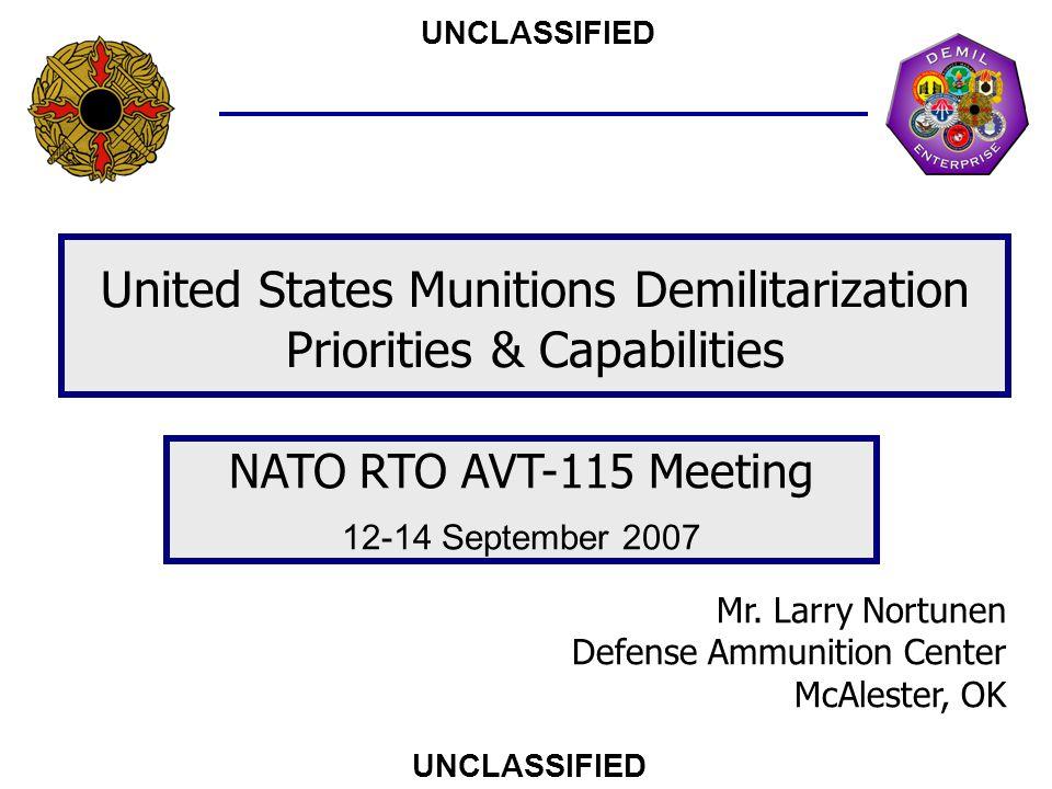 United States Munitions Demilitarization Priorities & Capabilities