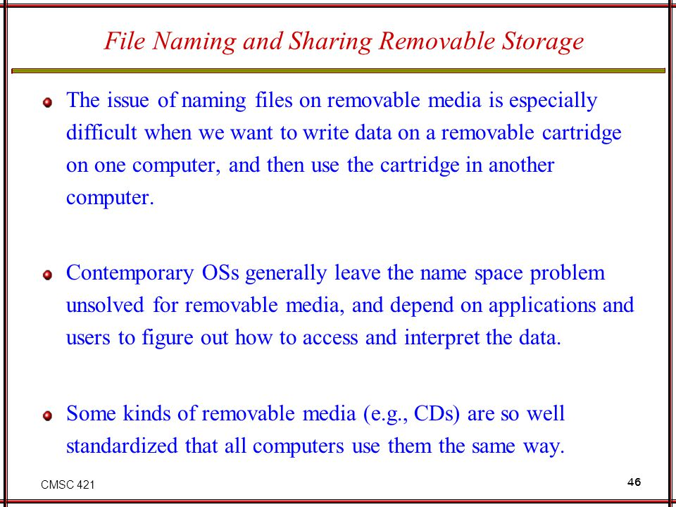 File Naming and Sharing Removable Storage