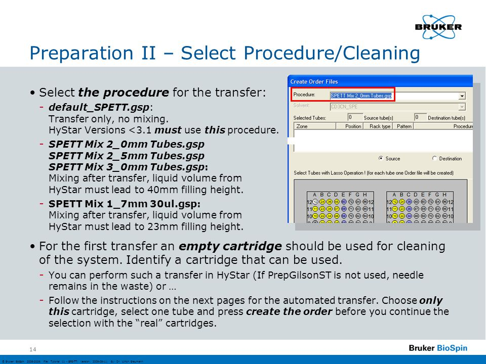 Preparation II – Select Procedure/Cleaning