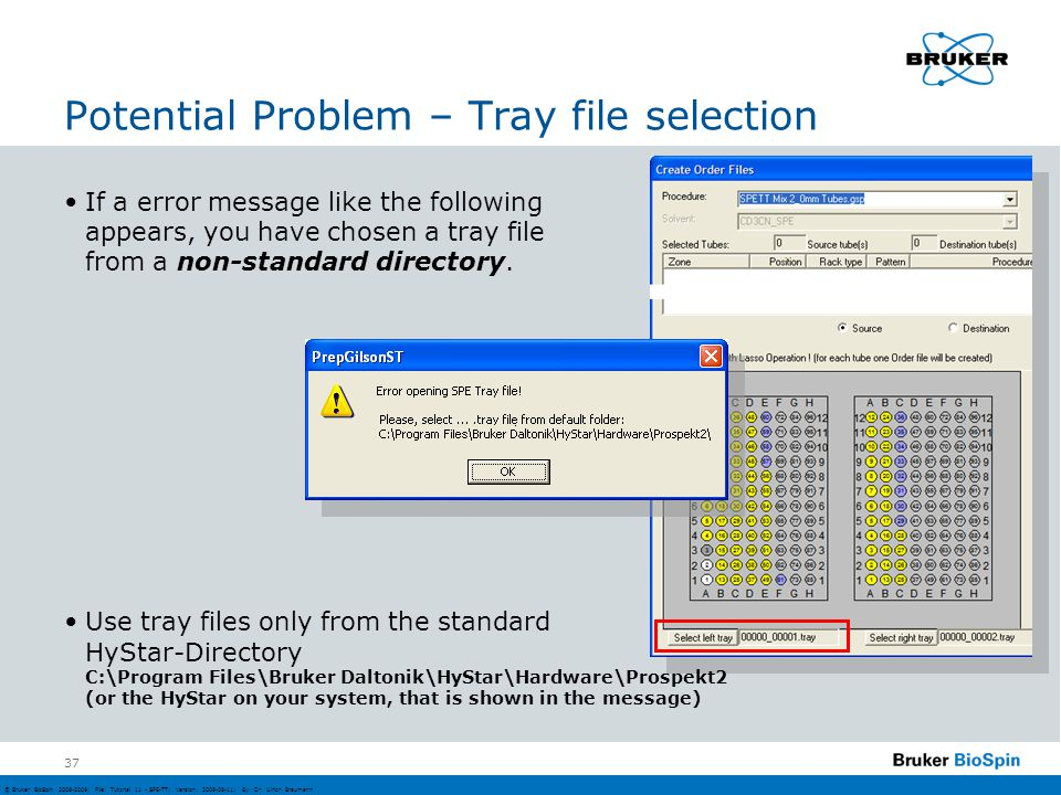 Potential Problem – Tray file selection
