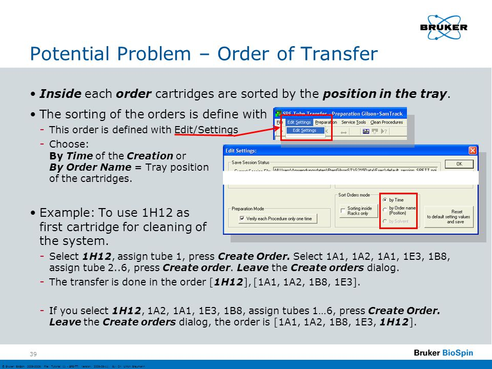 Potential Problem – Order of Transfer