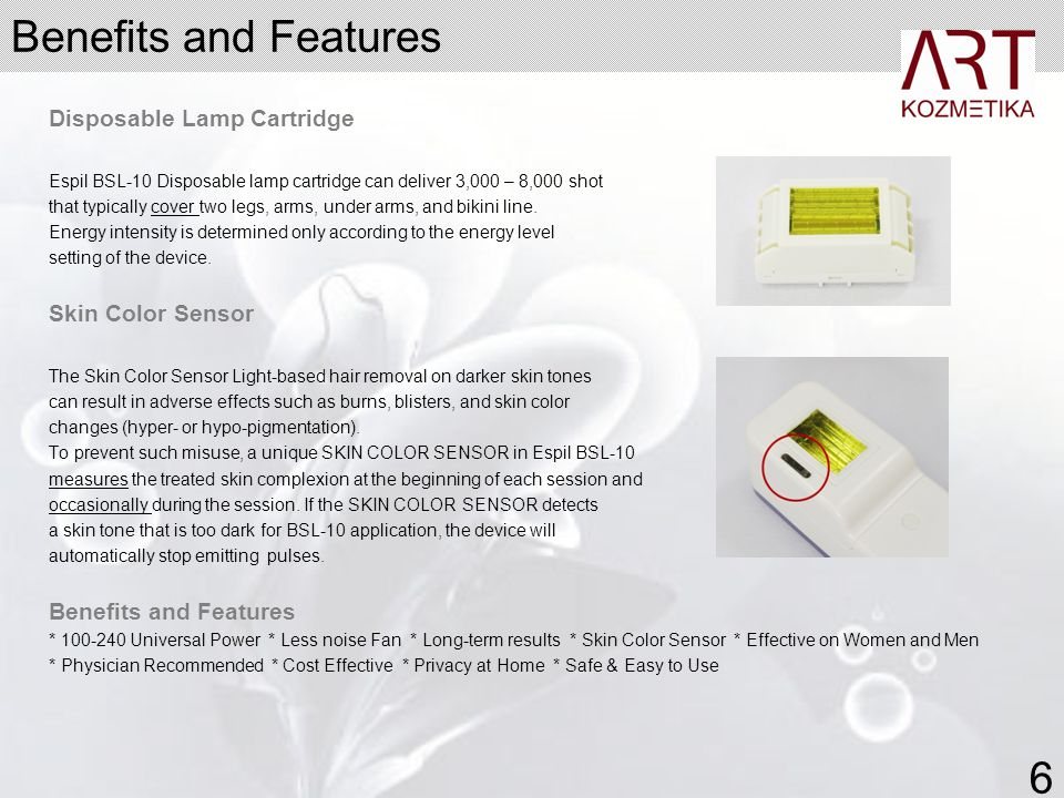 Benefits and Features 6 Disposable Lamp Cartridge Skin Color Sensor