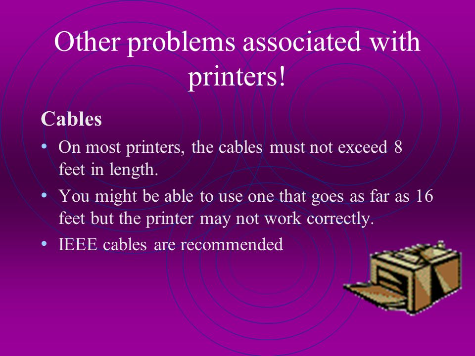 Other problems associated with printers!