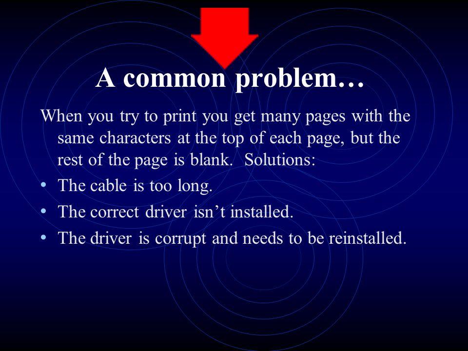 A common problem…