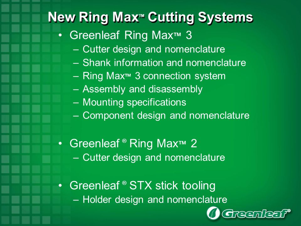 New Ring MaxTM Cutting Systems