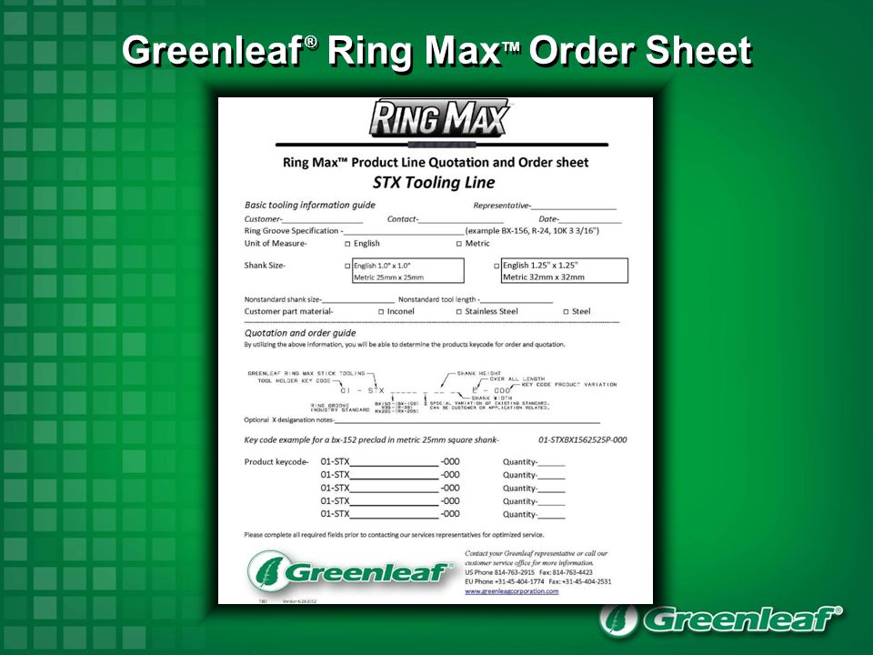 Greenleaf ® Ring MaxTM Order Sheet