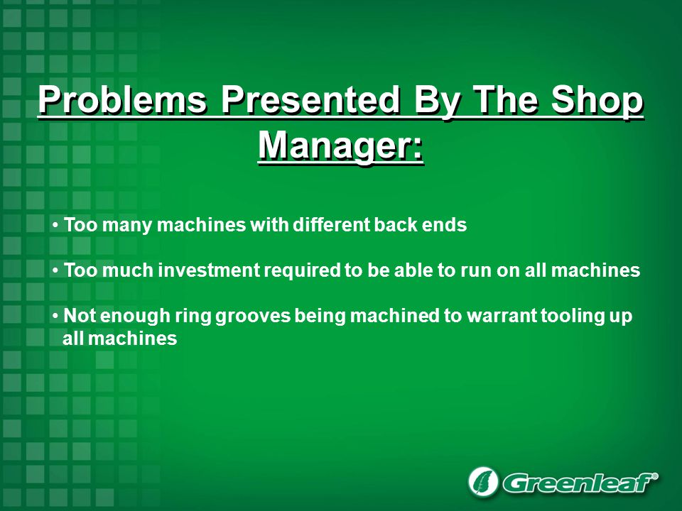 Problems Presented By The Shop Manager: