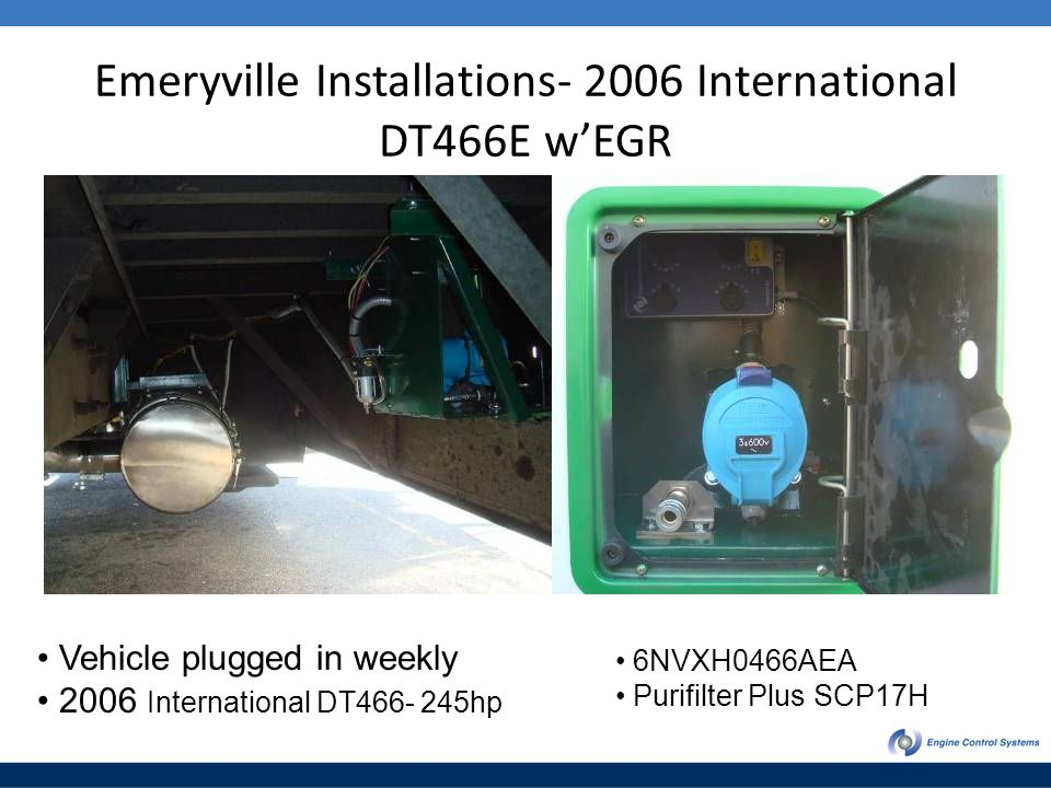 Emeryville Installations- 2006 International DT466E w'EGR