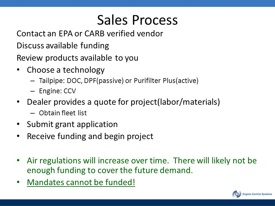 Sales Process Contact an EPA or CARB verified vendor