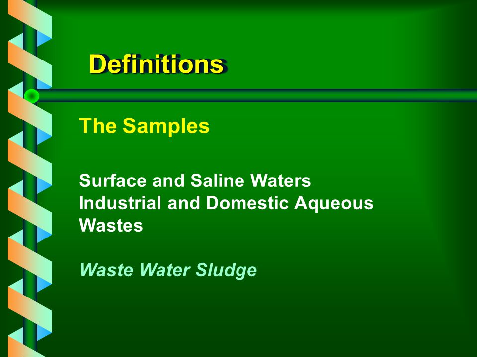 Definitions The Samples Surface and Saline Waters