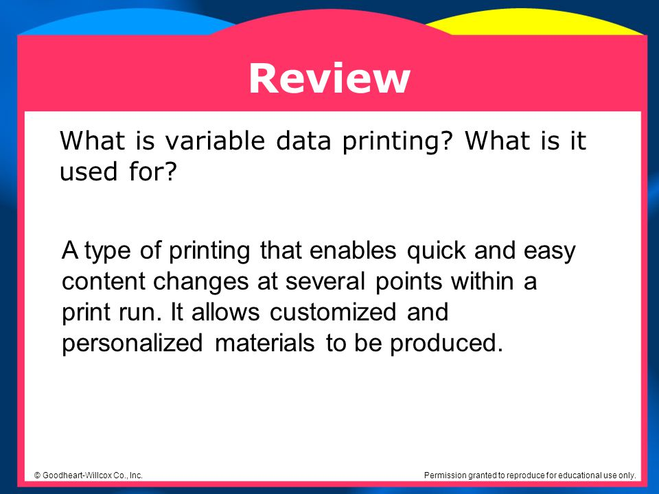 Review What is variable data printing What is it used for