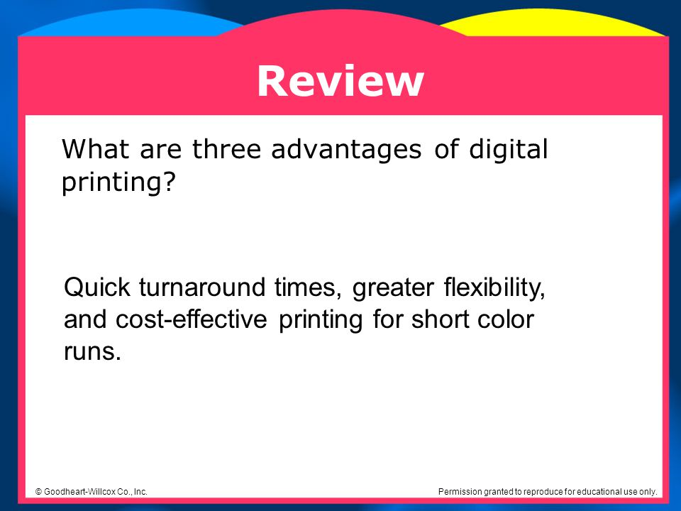 Review What are three advantages of digital printing