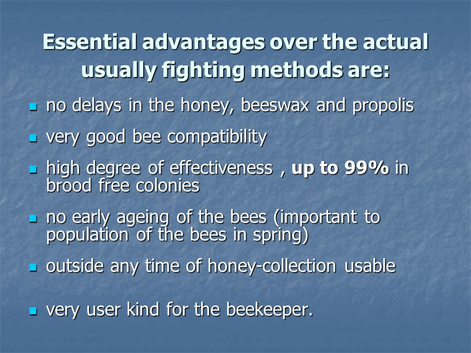 Essential advantages over the actual usually fighting methods are: