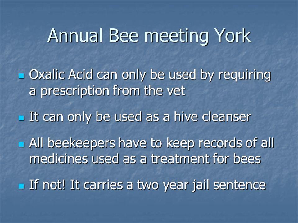 Annual Bee meeting York
