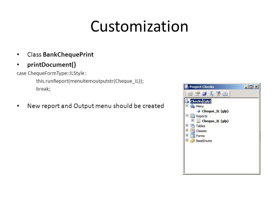 Customization Class BankChequePrint printDocument()