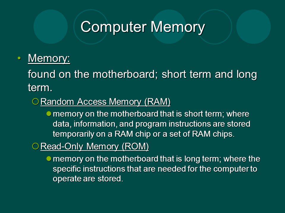 Computer Memory Memory: