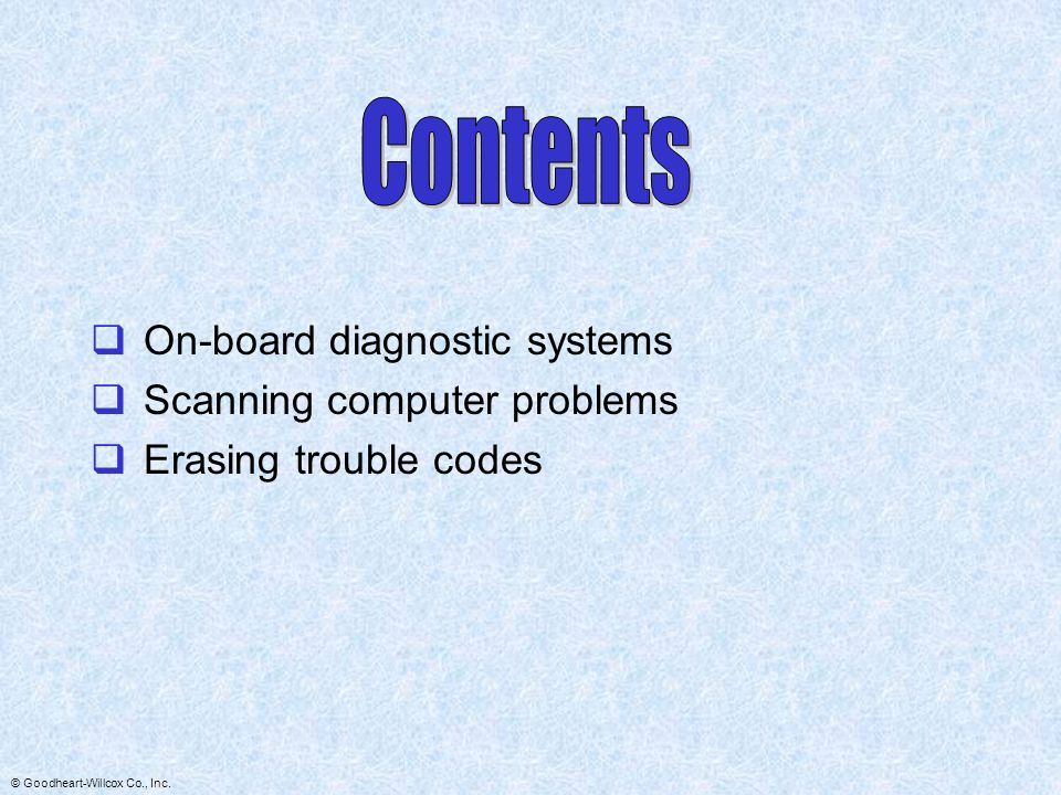 Contents On-board diagnostic systems Scanning computer problems