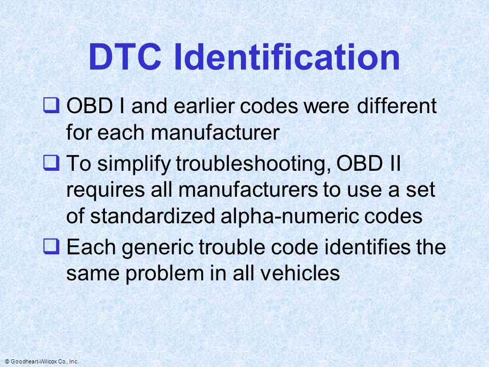 DTC Identification OBD I and earlier codes were different for each manufacturer.