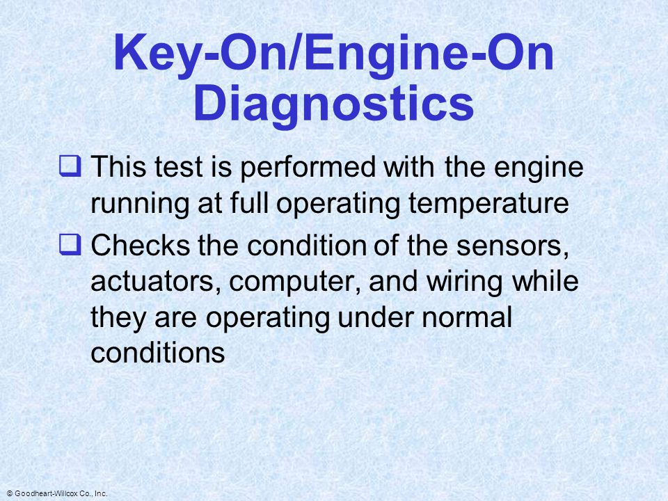Key-On/Engine-On Diagnostics