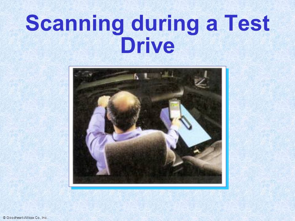 Scanning during a Test Drive