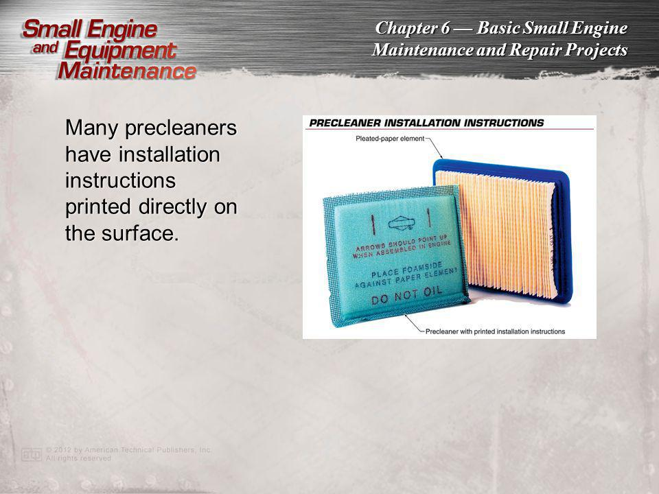 Many precleaners have installation instructions printed directly on the surface.