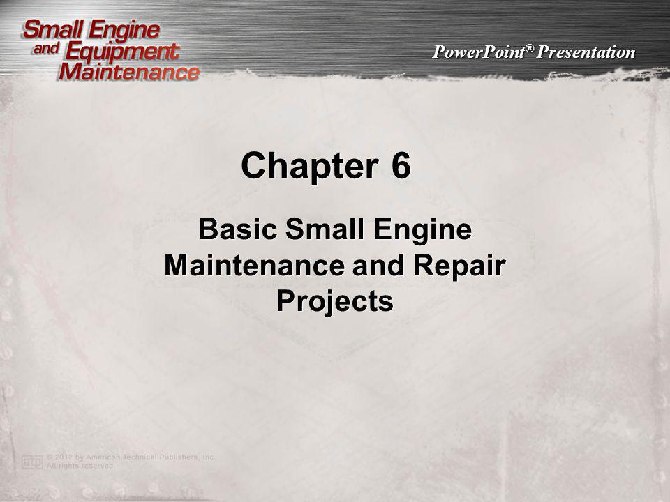 Basic Small Engine Maintenance and Repair Projects