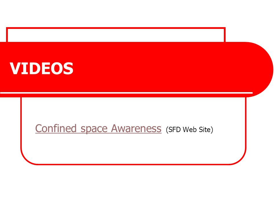 Confined space Awareness (SFD Web Site)