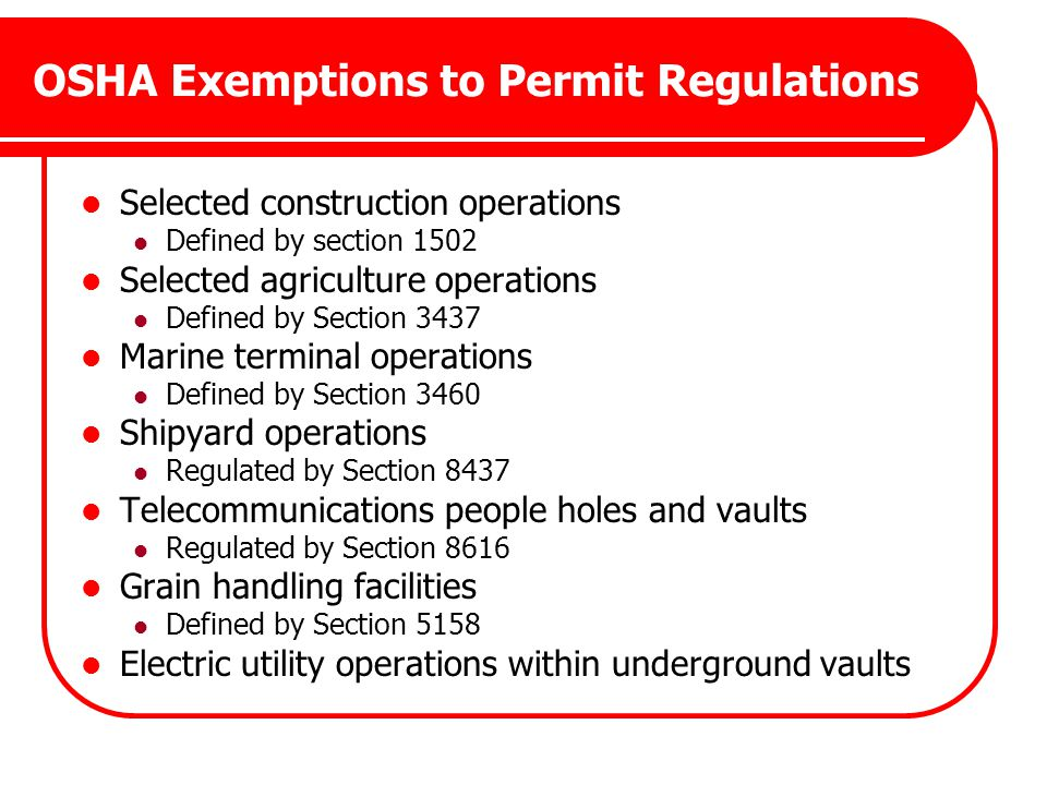 OSHA Exemptions to Permit Regulations