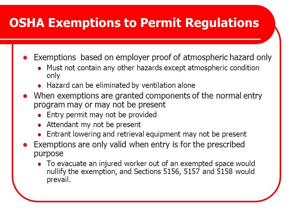 OSHA Exemptions to Permit Regulations