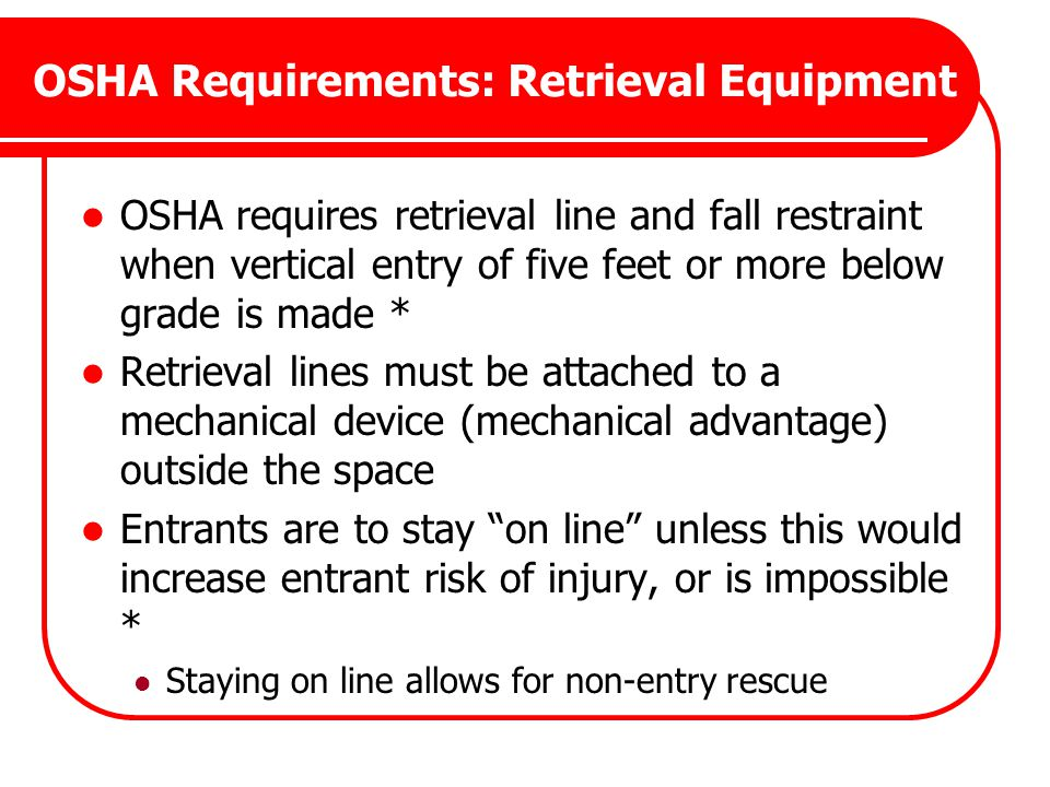 OSHA Requirements: Retrieval Equipment